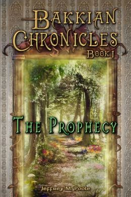 Bakkian Chronicles, Book I: The Prophecy