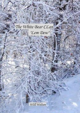 White Bear Clan Lem Dew