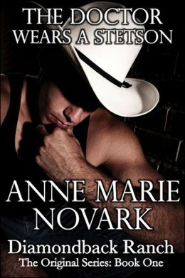 The Doctor Wears A Stetson (Contemporary Western Romance)