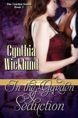 In the Garden of Seduction (The Garden Series Book 2)