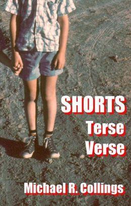 Shorts: Terse Verse