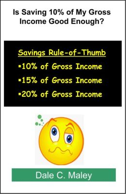 Is Saving 10% of My Gross Income Good Enough?