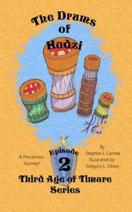 Drums of Hadzi: Episode 2