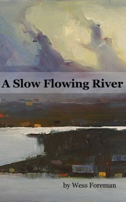 A Slow Flowing River