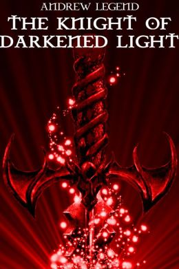 The Knight of Darkened Light