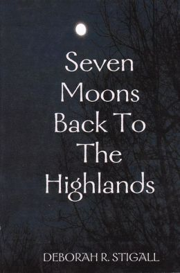 Seven Moons Back to the Highlands