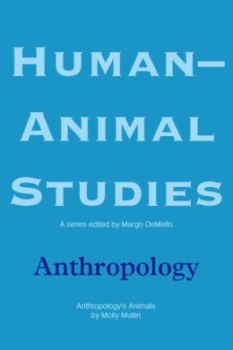 Human-Animal Studies: Anthropology