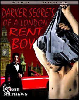 Darker Secrets of a London Rent Boy