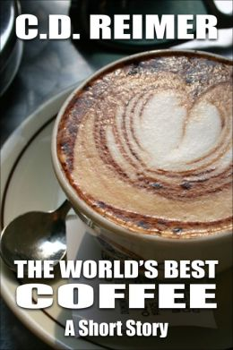 The World's Best Coffee (Short Story)