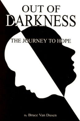 Out of Darkness: The Journey to Hope