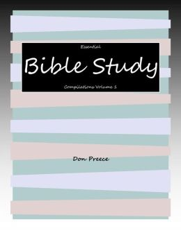 Essential Bible Study Compilations Volume 1