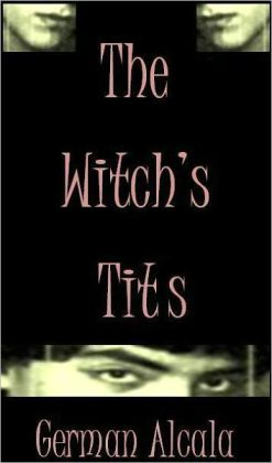 The Witch's T.I.Ts (The Tits Trilogy #1)