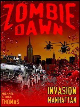 Invasion Manhattan (Zombie Dawn Stories)