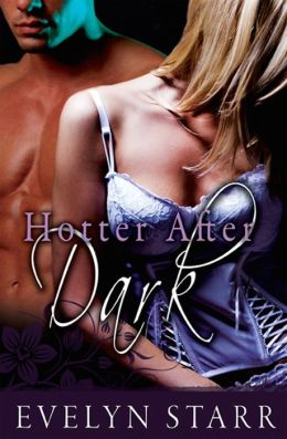 Hotter After Dark