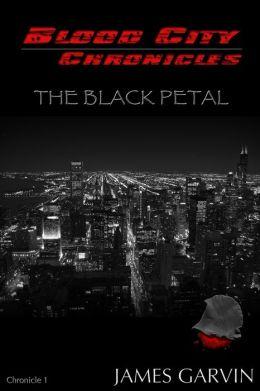 The Black Petal (Blood City Chronicles Series)