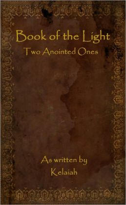 Book of the Light: Two Anointed Ones