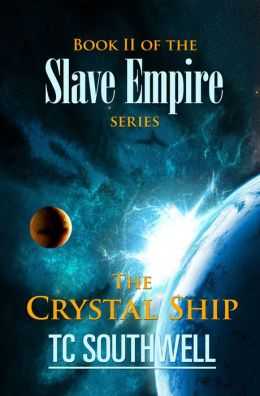 Slave Empire: The Crystal Ship