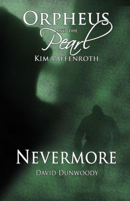Orpheus & The Pearl: Nevermore