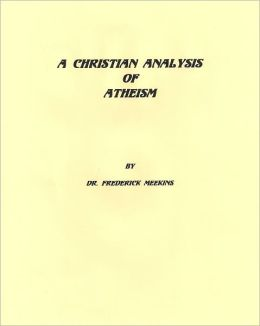 A Christian Analysis Of Atheism