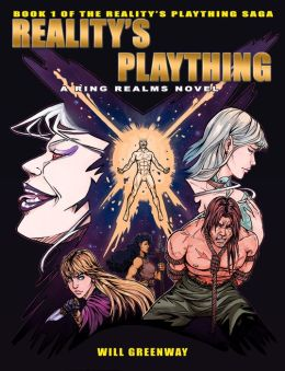 A Ring Realms Novel: Reality's Plaything Saga Book 1: Reality's Plaything