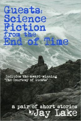 Guests: Science Fiction from the End of Time