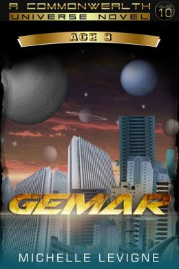 Commonwealth Universe: Modern Era: Sunsinger Chronicles Book 9: Gemar