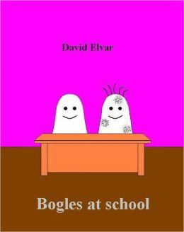 Bogles at school