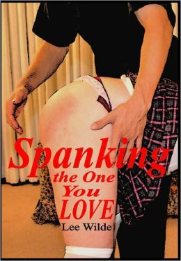 Spanking the one you love