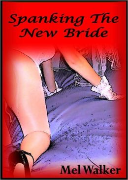 Spanking The New Bride