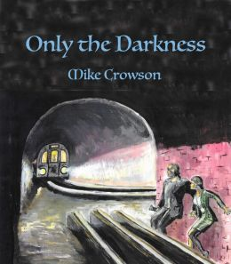 Only the Darkness