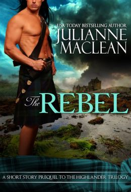 The Rebel: A Highlander Short Story
