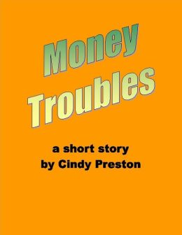 Money Troubles