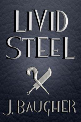 Livid Steel