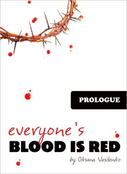 Everyone's Blood is Red