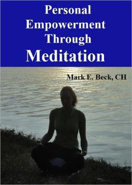 Personal Empowerment Through Meditation