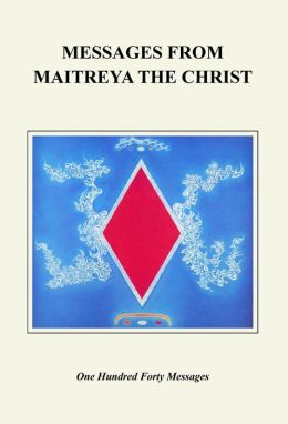 Messages from Maitreya the Christ