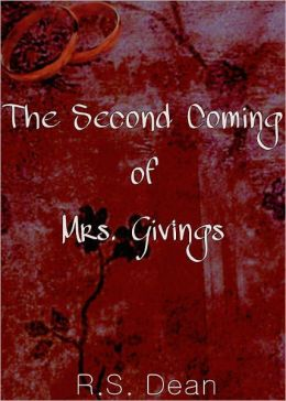 The Second Coming of Mrs. Givings