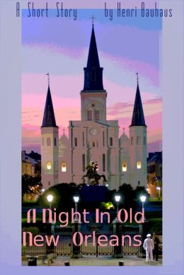 A Night In Old New Orleans
