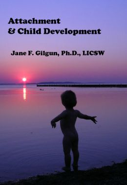 Attachment & Child Development