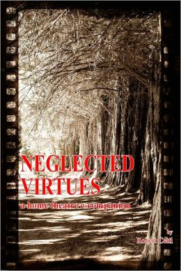 Neglected Virtues