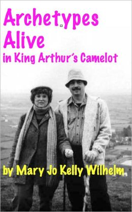 Archetypes Alive in King Arthur's Camelot