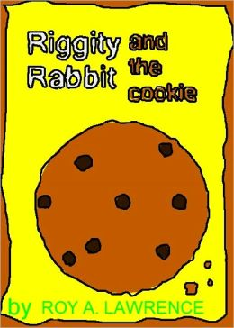 Riggity Rabbit and the Cookie