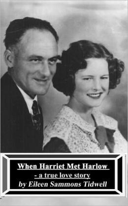 When Harriet Met Harlow