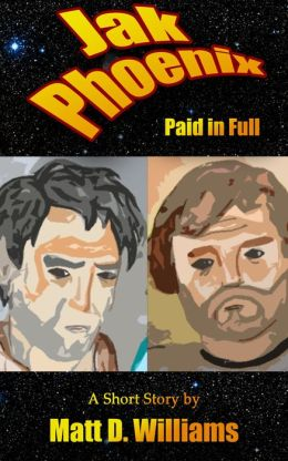 Jak Phoenix: Paid in Full (A Short Story)