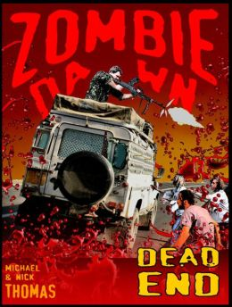 Dead End (Zombie Dawn Stories)