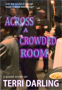 Across a Crowded Room