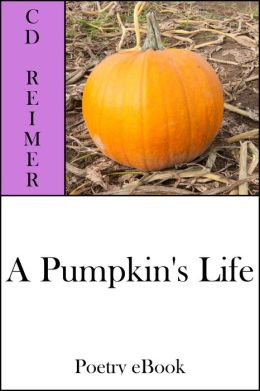 A Pumpkin's Life (Poetry)