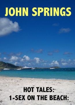Hot Tales: 1-Sex on the Beach