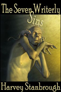 The Seven Writerly Sins