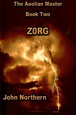 The Aeolian Master: Book Two - ZORG